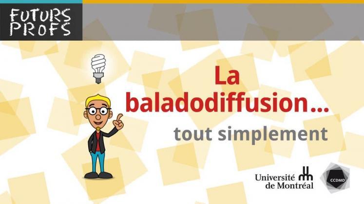 Vidéo : Baladodiffusion, tout simplement (La)