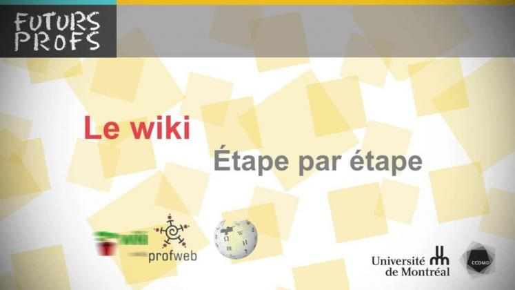 Vidéo : Wiki, étape par étape (Le)