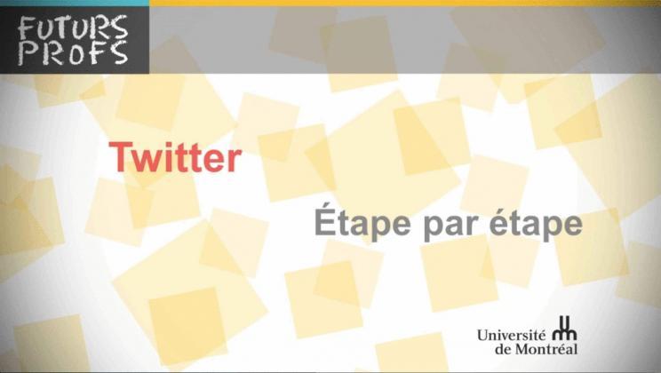 Vidéo : Twitter, étape par étape