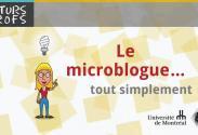 Vidéo : Microblogue, tout simplement (Le)